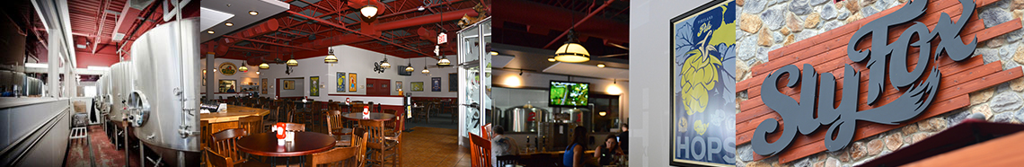Sly Fox Brewhouse and Eatery, Phoenixville Pennsylvania